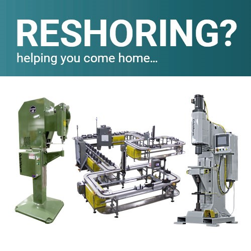 Reshoring Solutions for Labor Shortages and Process Validation